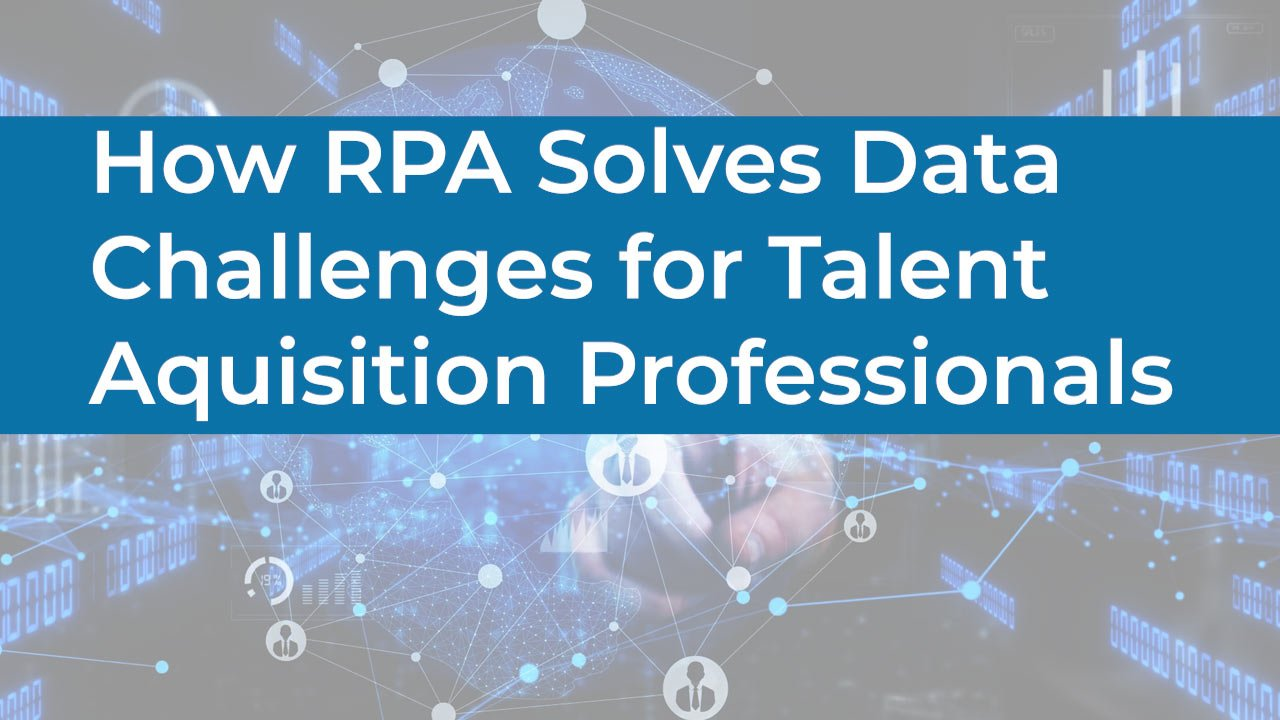How RPA Solves Data Challenges 3